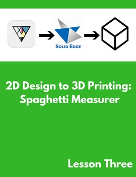 2D Design to 3D Printing: Spaghetti Measurer