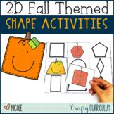 2D Fall Themed Shape Activities