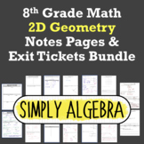 2D Geometry Notes Pages and Exit Tickets Bundle (fully editable!)