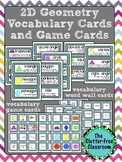 2D Geometry Vocabulary Cards & Game Cards 3.G.1, 2.G.1, 1.G.1, 1.G.2 Shapes