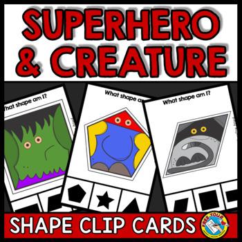 2D SHAPE ACTIVITIES KINDERGARTEN (SUPERHERO AND CREATURES CLIP CARDS)