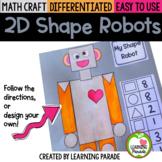 2D SHAPE ROBOTS:  Math Craft Activity