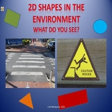 2D SHAPES IN THE ENVIRONMENT