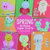 2D Shape Animal Crafts {Spring}