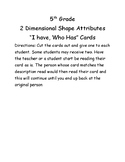 """2D Shape Attributes """"I have Who Has' Cards"""