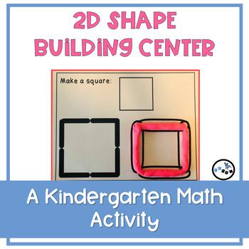 2D Shape Building: Eureka Math Module 2 Topic A Center Activity