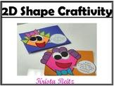 2D Shape Craftivity