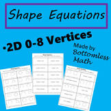 2D Shape Equations: Shapes and Shape Names 0-8 Sides PACK