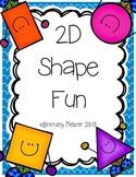 2D Shape  Fun