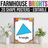 2D Shape Posters EDITABLE, Modern Farmhouse Classroom Decor