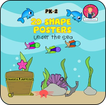 2D Shape Posters {Under the Sea Themed}