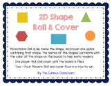 2D Shape Roll and Cover