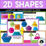 2D Shape Warm Up PowerPoint