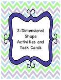 2D Shape and Attribute Activities and Task Cards