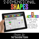 2D Shapes Activities for Google and Distance Learning