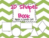 2D Shapes Book {Common Core Aligned}