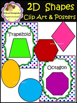2D Shapes - Clip Art & Posters (School Designhcf)