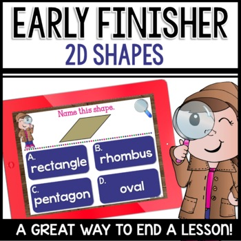 2D Shapes (Early Finisher PPTS)