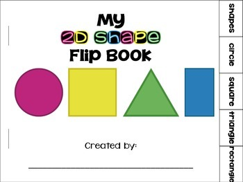 2D Shapes Flip Book {circle, square, triangle, rectangle}