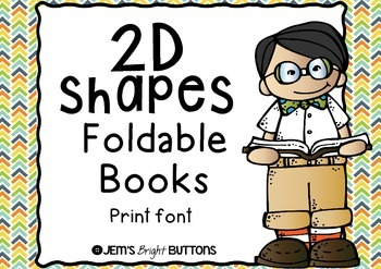 2D Shapes Foldable Books - one book per shape - print font