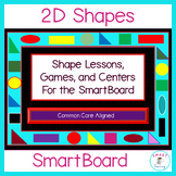 2D Shapes Games, and  Math Centers for the SmartBoard Aligned to Common Core