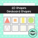 2D Shapes Geoboard Task Cards