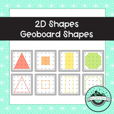 2D Shapes Geoboard Task Cards