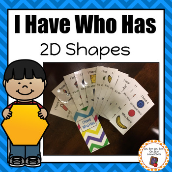 2D Shapes I Have Who Has Card Game