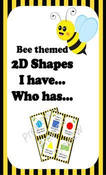 2D Shapes I have... Who has...  : Bee theme