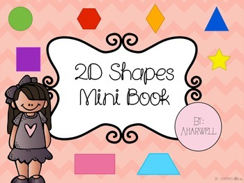 2D Shapes Mini Book and Posters