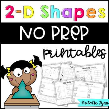 2D Shapes NO PREP Printables
