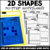 2D Shapes - No-Prep Worksheets OR Work Mats - Kindergarten Math