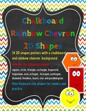 2D Shapes Posters and Flashcards *Rainbow Chevron and Chalkboard*
