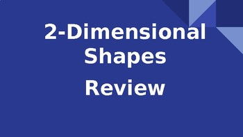 2D Shapes Review
