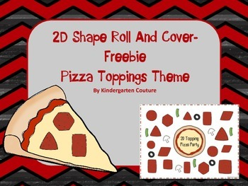 2D Shapes Roll and Cover (or Bump) -Pizza Toppings FREEBIE