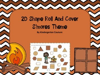 2D Shapes Roll and Cover (or Bump) -S'mores