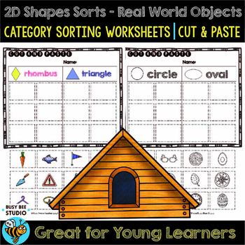 2D Shapes Sorts  | Cut and Paste Worksheets