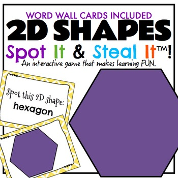 2D Shapes Word Wall - Can Double As a Spot It & Steal It M