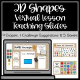 2D Shapes Virtual Interactive Lessons Slides (For Slide Deck)
