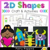 2D Shapes Worksheets & Crafts