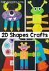 2D Shapes Worksheets & Crafts