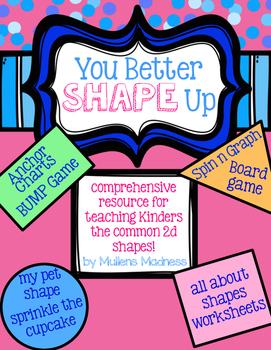 2D Shapes Unit - You Better Shape Up!