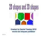 2D Shapes and 3D shapes