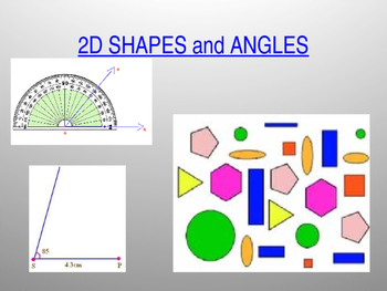 2D Shapes and Angles