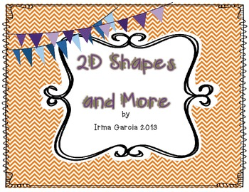 2D Shapes and More