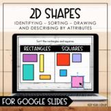 2D Shapes for Google Slides - Distance Learning