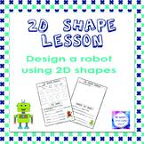 2D Shapes lesson plan activity - 2D shape robots