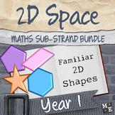 2D SPACE BUNDLE Year 1 Familiar Shapes Activities