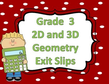 2D and 3D Geometry Exit Slips