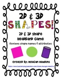 2D and 3D Shape Attributes Headband Game